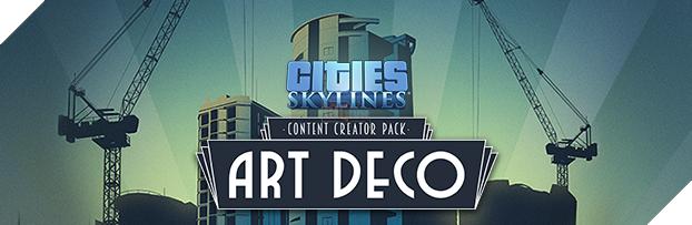 Gói DLC chính thức tiếp theo của City: Skylines do cộng đồng Mod thực hiện
