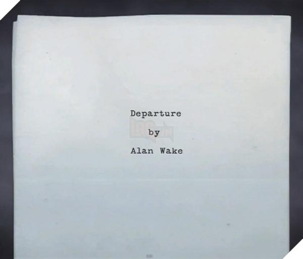 Departure - Tác phẩm mà người chơi tham gia trong Alan Wake