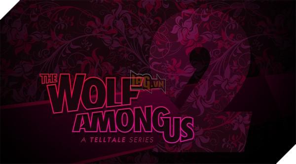 The Wolf Among Us chính thức có Season 2, dự kiến ra mắt năm 2018