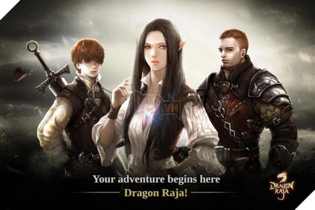 Dragon Raja - Bom tấn online PC đình đám bất ngờ được hồi sinh lại lên Android