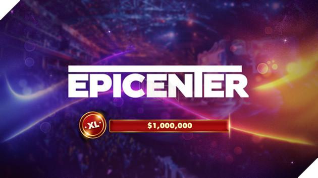 Tổ chức Major mà thiếu Epicenter là không được.