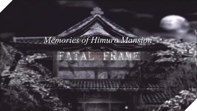 Fatal Frame lấy bối cảnh chính ở dinh thự Himuro nổi tiếng
