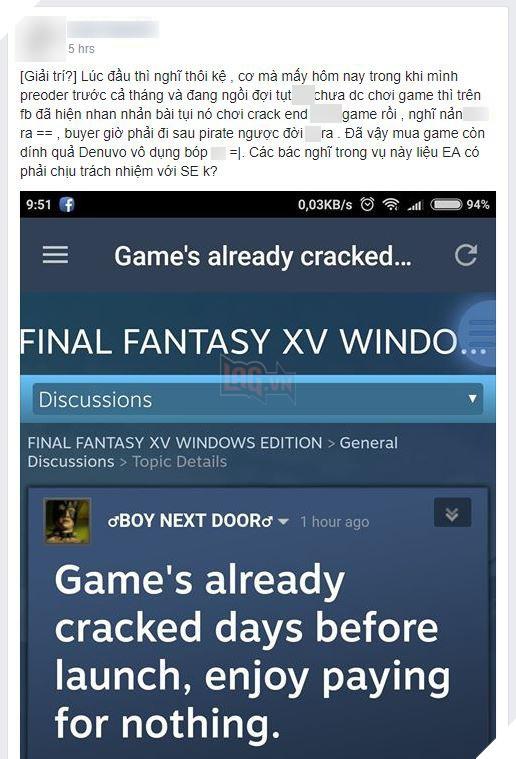 Nhiều game thủ Việt phẫn nộ khi bỏ tiền mua FFXV rồi cuối cùng game đã bị crack tơi bời, đã thế còn được chơi trước