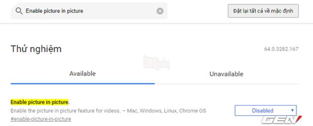 """Để kích hoạt, bạn hãy truy cập vào trang Chrome Flags và nhập từ khóa """"Enable picture in picture"""" vào ô tìm kiếm."""
