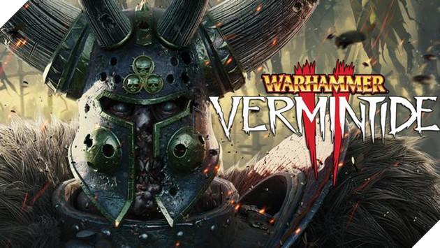 Warhammer: Vermintide 2 - Những điều cần biết trước khi vào game