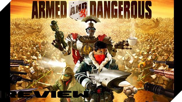 Kết quả hình ảnh cho Armed & Dangerous