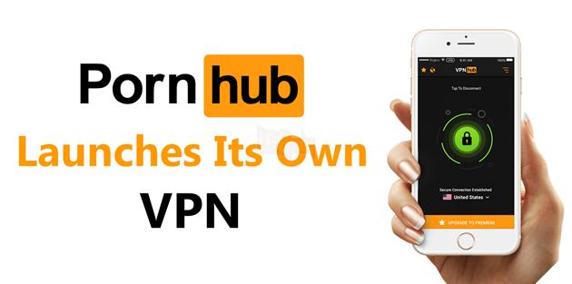 Pornhub ra mắt dịch vụ VPN chính chủ vừa miễn phí vừa không giới hạn băng thông