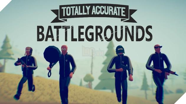 """Totally Accurate Battlegrounds: """"PUBG"""" hoạt hình siêu hấp dẫn, đã thế còn miễn phí"""