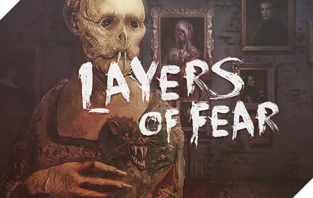 [Siêu khuyến mãi] Bom tấn game kinh dị Layers of Fear đang miễn phí 100%, nhanh tay nhận ngay vì số lượng có hạn