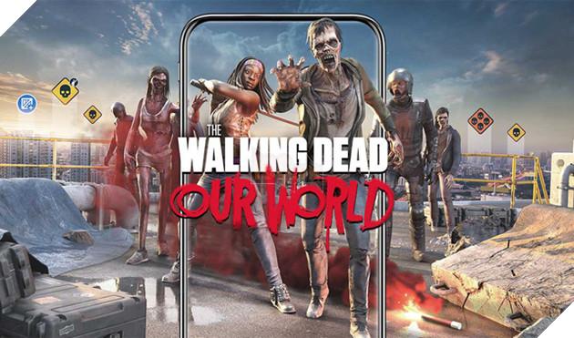 """The Walking Dead: Our World - Game thực tế ảo giống Pokemon GO nhưng lại cho bạn """"chặt chém"""" zombie ngoài đời thực"""