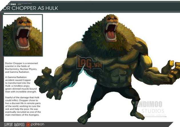 Dr Chopper rất hợp để trở thành Hulk.