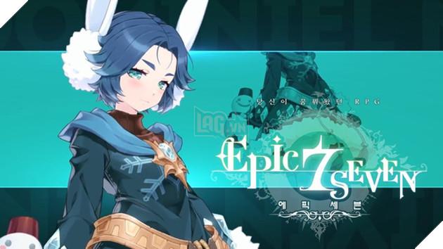 Epic Seven - Tựa game Anime nhập vai có thể khiến game thủ