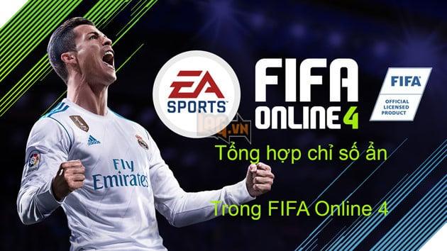 FIFA Online 4: Tất tần tật về chỉ số ẩn của cầu thủ trong FIFA Online 4 Phần 3