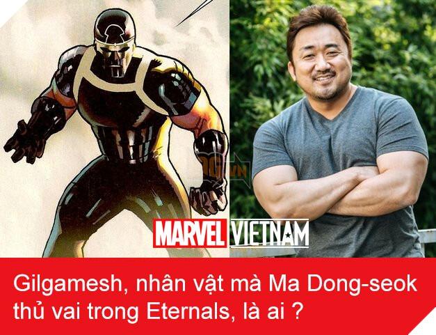 Gilgamesh là ai ? Eternals do chính Ma Dong-seok thủ vai chuẩn bị xuất hiện trong vũ trụ Marvel